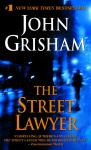 Street Lawyer: A Novel, John Grisham