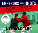 Emperors and Idiots: The Hundred Year Rivalry Between the Yankees and Red Sox, From the Very Beginni Audiobook