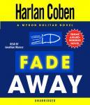 Fade Away: A Myron Bolitar Novel Audiobook