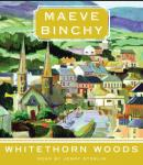 Whitethorn Woods Audiobook