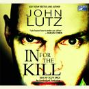 In For the Kill, John Lutz