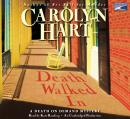 Death walked In, Carolyn Hart