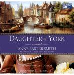 Daughter of York, Anne Easter Smith