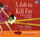 Job to Kill For, Janice Kaplan
