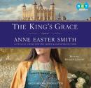 King's Grace, Anne Easter Smith