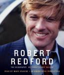 Robert Redford: The Biography, Michael Feeney Callan