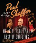 We'll Be Here For the Rest of Our Lives: A Swingin' Showbiz Saga, Paul Shaffer, David Ritz