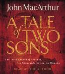 A Tale of Two Sons: The Inside Story of a Father, His Sons, and a Shocking Murder Audiobook
