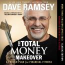 Total Money Makeover: A Proven Plan for Financial Fitness, Dave Ramsey