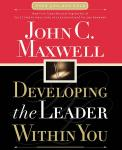 Developing the Leader Within You Audiobook