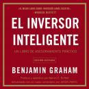 El inversor inteligente: Un libro de asesoramiento prActico Audiobook