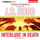 Interlude in Death, J. D. Robb