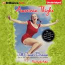 American Thighs, Jill Conner Browne