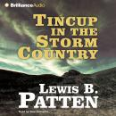 Tincup in the Storm Country Audiobook