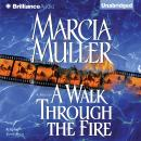 Walk Through the Fire, Marcia Muller