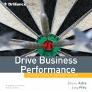 Drive Business Performance, Joey Fitts, Bruno Aziza