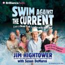 Swim against the Current, Susan DeMarco, Jim Hightower