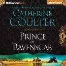 Prince of Ravenscar, Catherine Coulter