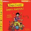Oggie Cooder Party Animal Audiobook
