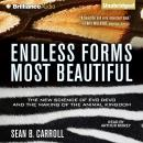 Endless Forms Most Beautiful, Sean B. Carroll
