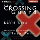 Crossing Guard, David Rabe