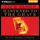 Hastened To the Grave, Jack Olsen