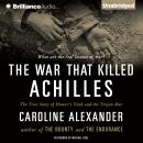 The War That Killed Achilles Audiobook