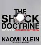 The Shock Doctrine: The Rise of Disaster Capitalism Audiobook