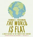 World Is Flat 3.0: A Brief History of the Twenty-first Century, Thomas L. Friedman