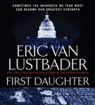 First Daughter: A McClure/Carson Novel, Eric Van Lustbader