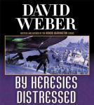 By Heresies Distressed Audiobook