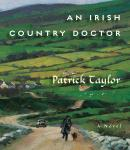 Irish Country Doctor, Patrick Taylor