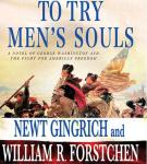 To Try Men's Souls: A Novel of George Washington and the Fight for American Freedom Audiobook