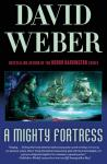 Mighty Fortress: A Novel in the Safehold Series (#4), David Weber