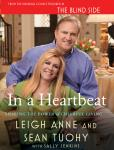 In a Heartbeat: Sharing the Power of Cheerful Giving, Sean Tuohy, Leigh Anne Tuohy, Sally Jenkins