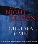 Night Season: A Thriller, Chelsea Cain