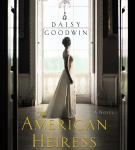 The American Heiress: A Novel Audiobook