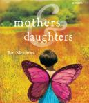 Mothers & Daughters: A Novel Audiobook
