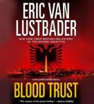 Blood Trust: A Jack McClure Thriller Audiobook