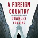 A Foreign Country Audiobook