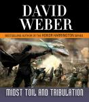 Midst Toil and Tribulation: A Novel in the Safehold Series (#6), David Weber