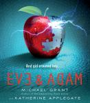 Eve and Adam, Katherine Applegate, Michael Grant