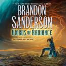 Words of Radiance: Book Two of the Stormlight Archive, Brandon Sanderson