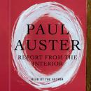 Report From the Interior, Paul Auster