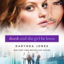 Death and the Girl He Loves, Darynda Jones
