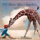 I'd Know You Anywhere, My Love, Nancy Tillman