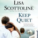 Keep Quiet Audiobook