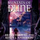 Mentats of Dune: Book Two of the Schools of Dune Trilogy, Kevin J. Anderson, Brian Herbert
