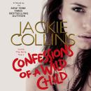 Confessions of a Wild Child: Lucky: The Early Years, Jackie Collins