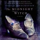 Midnight Witch: A Novel, Paula Brackston